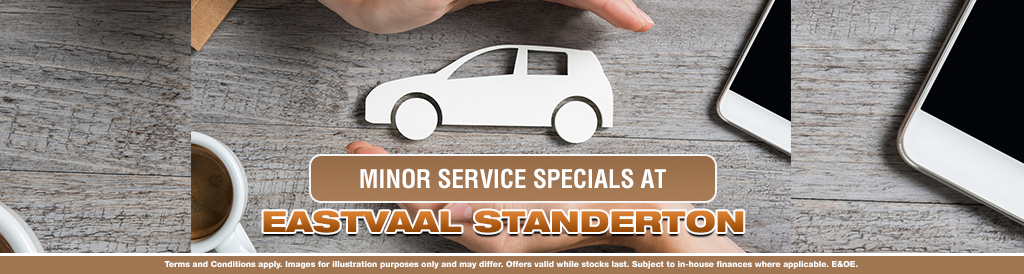 Minor Service Specials at Eastvaal Standerton