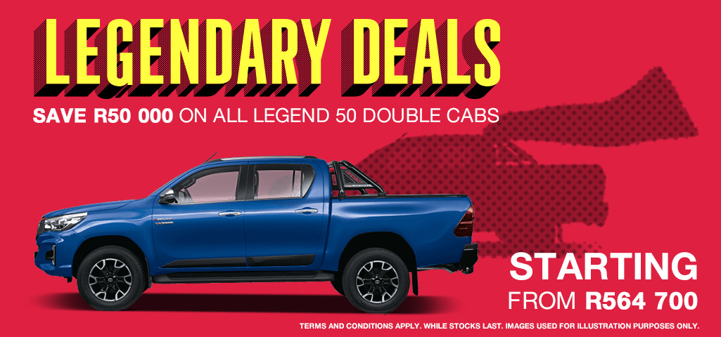 Get Legendary Deals On All Legend 50 Double Cabs Starting From R564700