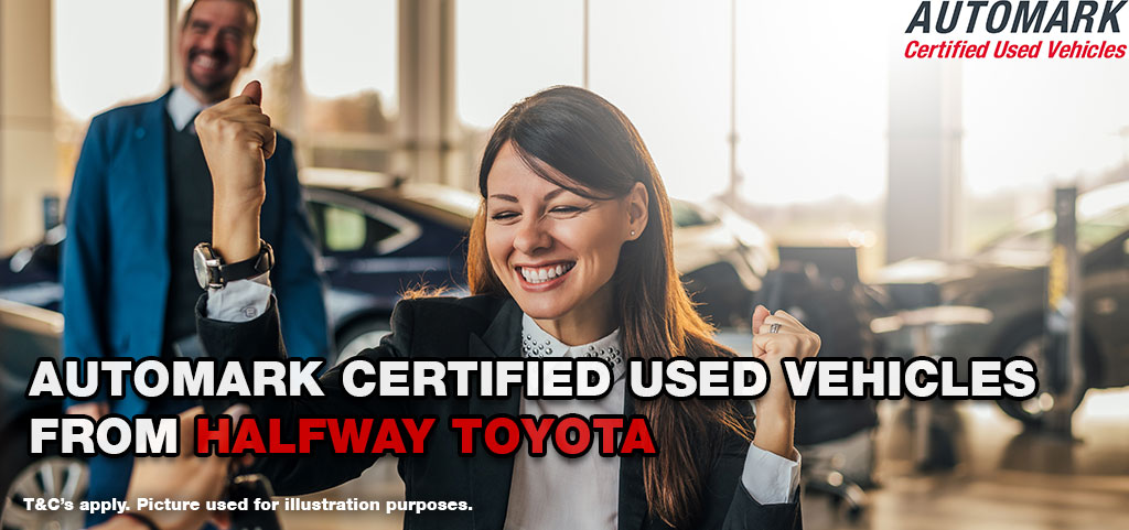 Automark Certified Used Vehicles From Halfway Toyota