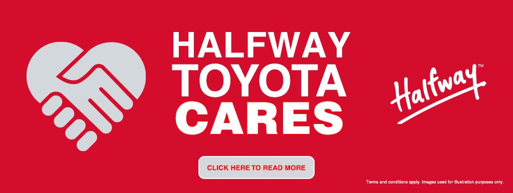 Halfway Toyota Cares