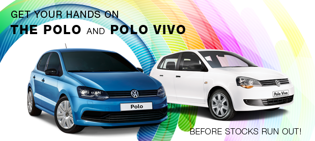 Get your hands on the Polo Vivo and Polo before stocks run out!