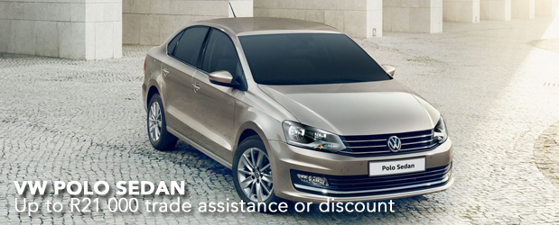 VW POLO SEDAN Up to R21 000 trade assistance or discount