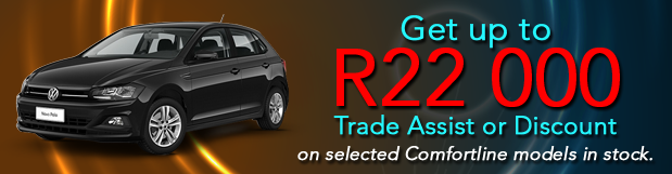 Get up to R22 000 Trade Assist or Discount on selected Comfortline models in stock.