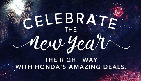 Celebrate the New Year the right way with Honda's amazing deals.