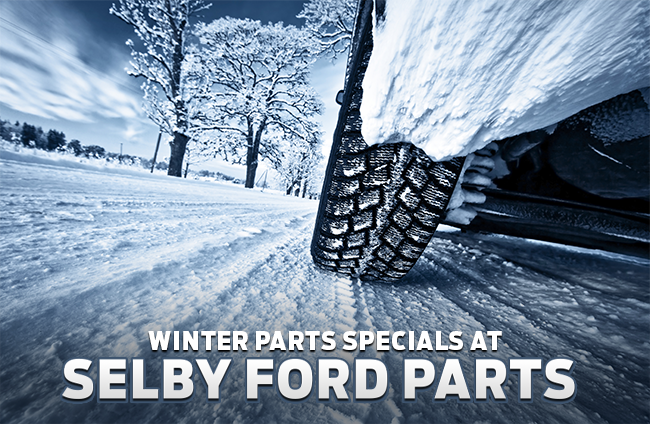 Winter Parts Specials at Selby Ford Parts