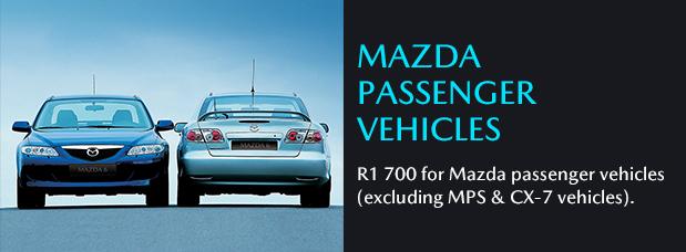 MAZDA PASSENGER VEHICLES R1 700 for Mazda passenger vehicles (excluding MPS & CX-7 vehicles).