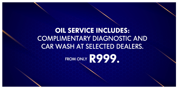 Oil service includes: COMPLIMENTARY diagnostic and car wash at selected dealers. From only R999.
